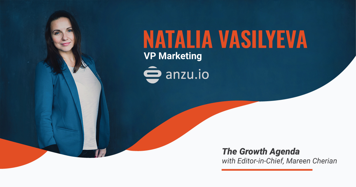 Q&A with Natalia Vasilyeva, VP Marketing at Anzu.io