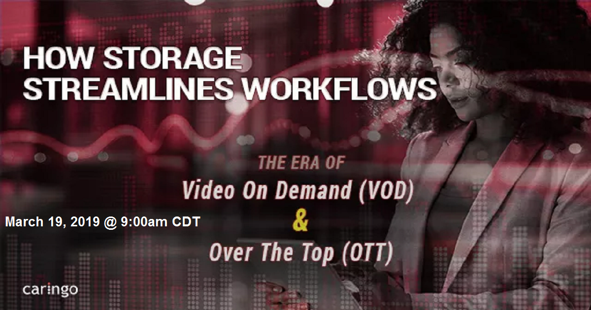 How Storage Streamlines Workflows in the VOD/OTT Era