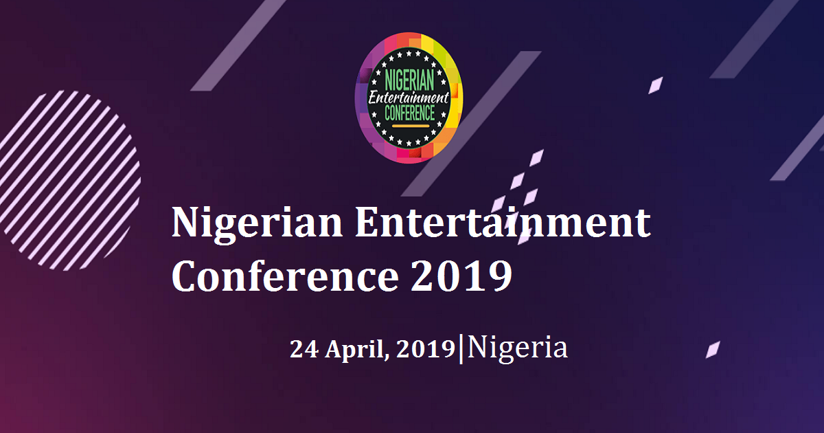 Nigerian Entertainment Conference 2019