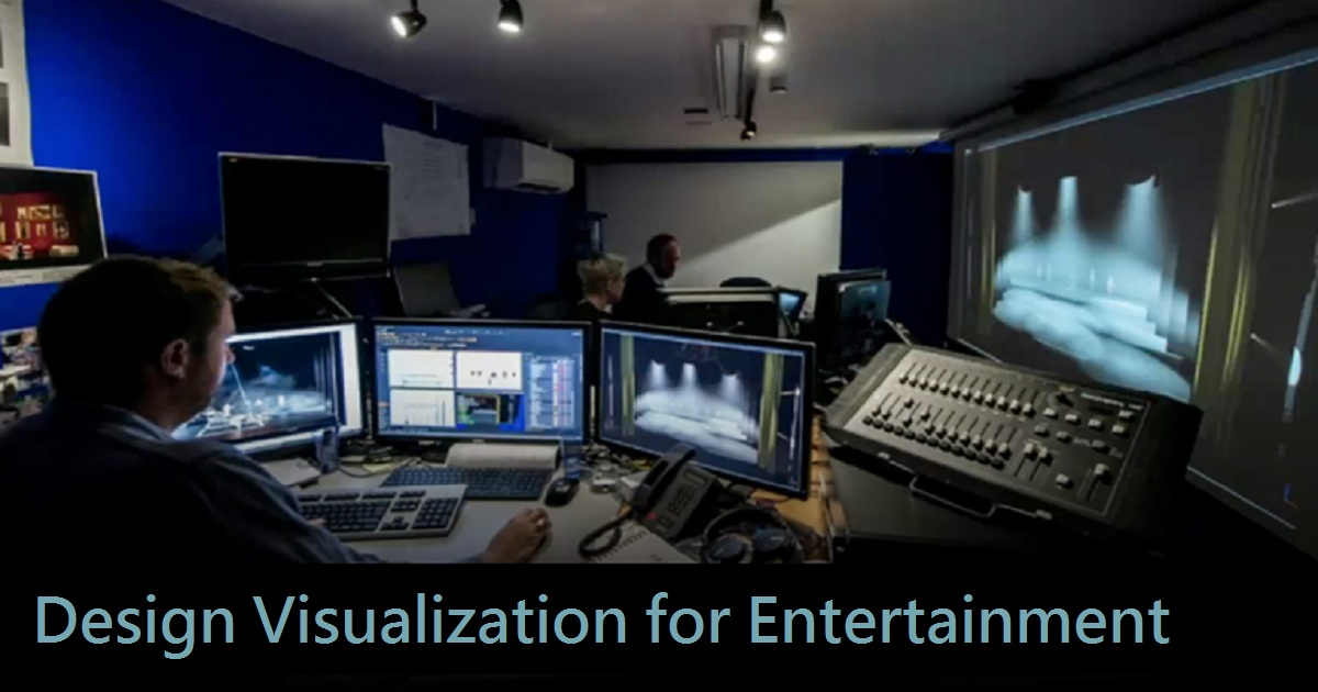Design Visualization for Entertainment