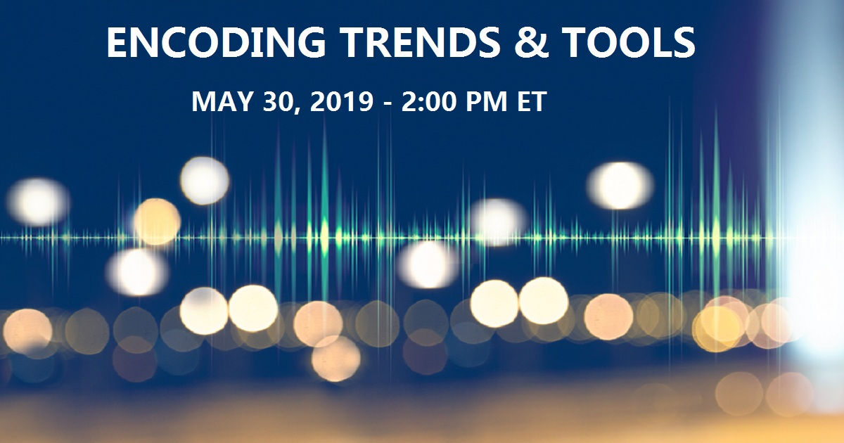 Encoding Trends & Tools