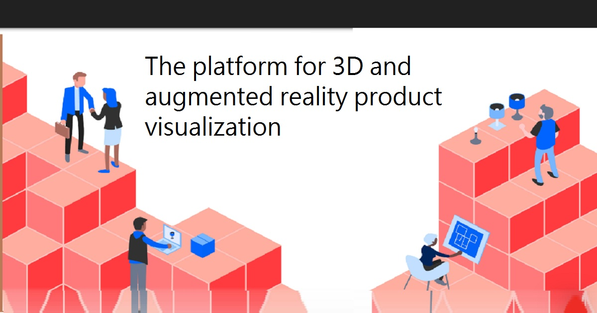 The platform for 3D and augmented reality product visualization
