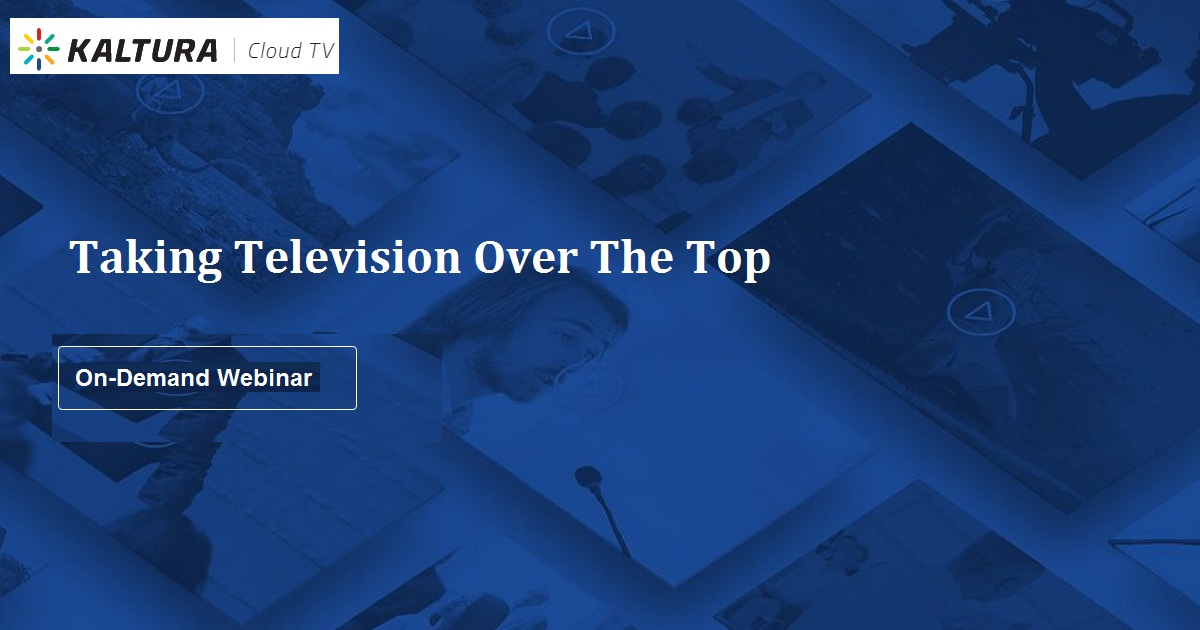 Taking Television Over The Top