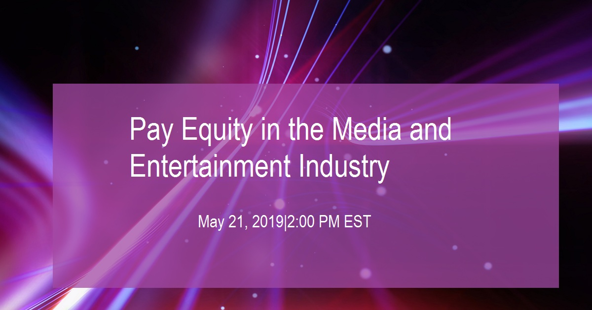 Pay Equity in the Media and Entertainment Industry