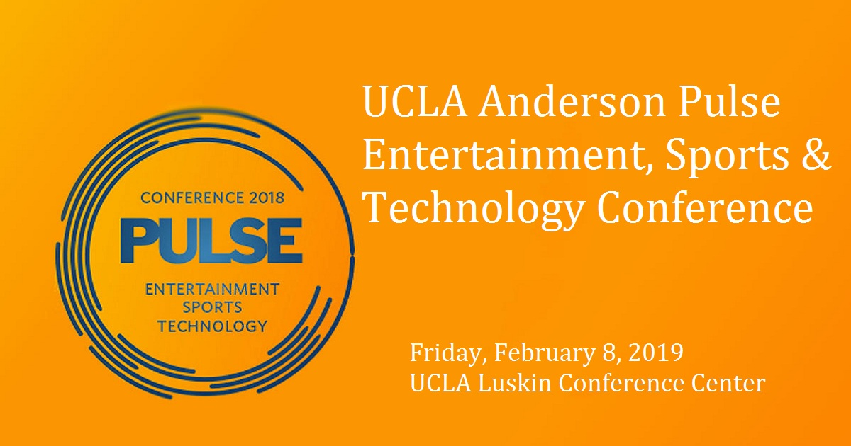 UCLA Anderson Pulse Entertainment, Sports & Technology Conference