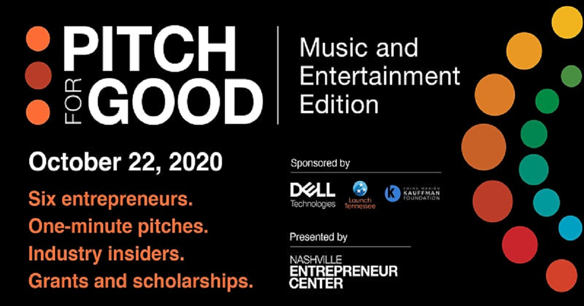 Pitch for Good: Music and Entertainment Edition