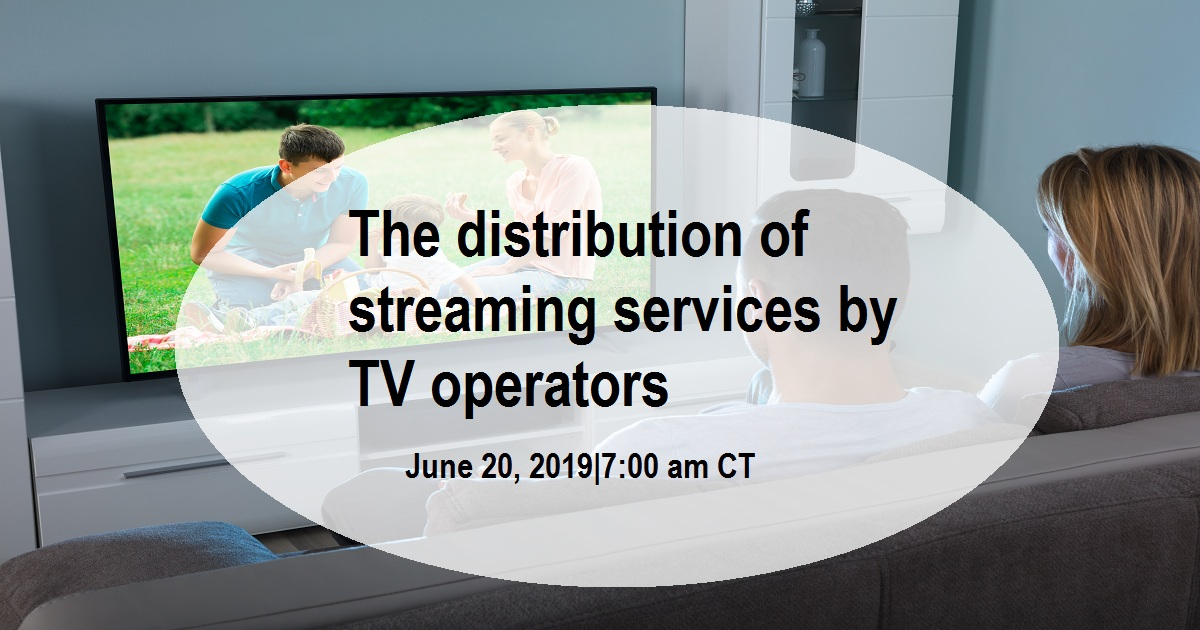 The distribution of streaming services by TV operators