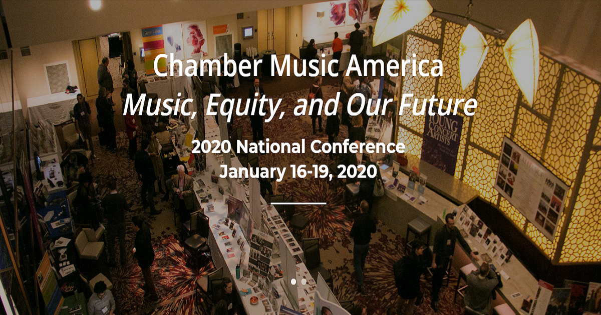 Chamber Music America's 2020 Conference