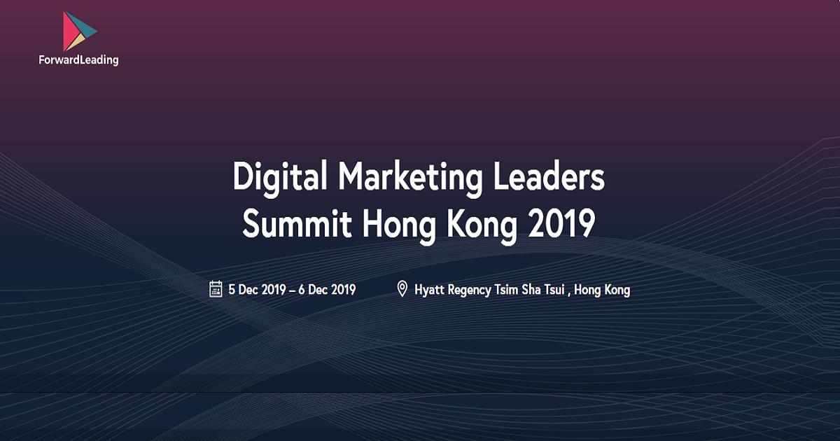 Digital Marketing Leaders Summit Hong Kong 2019