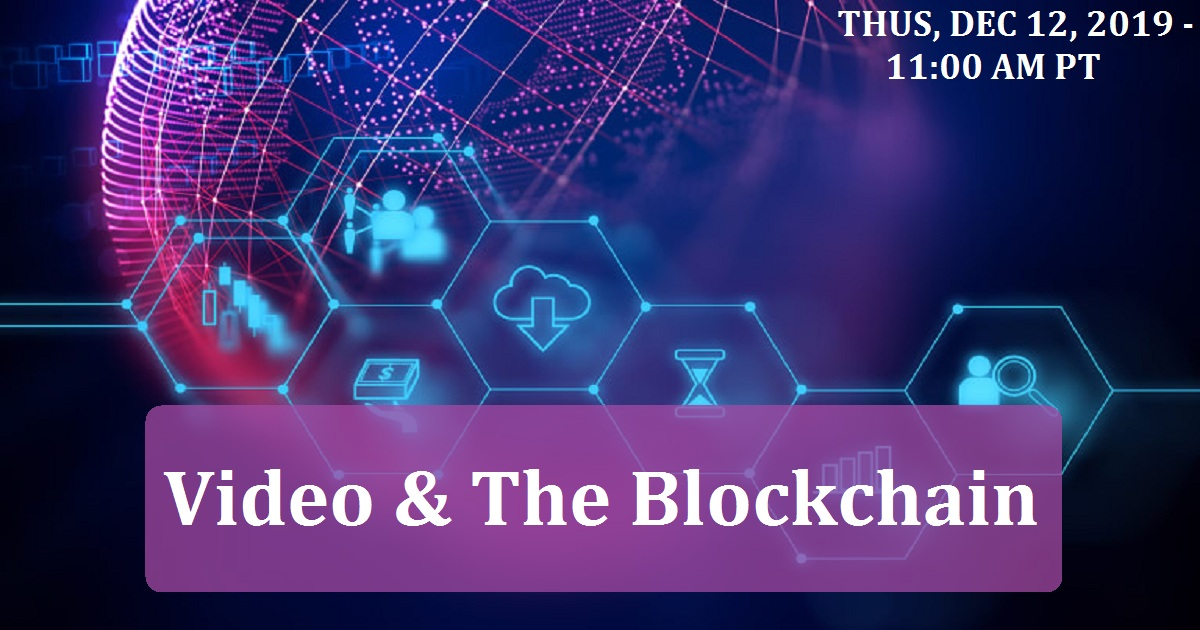 Video & The Blockchain