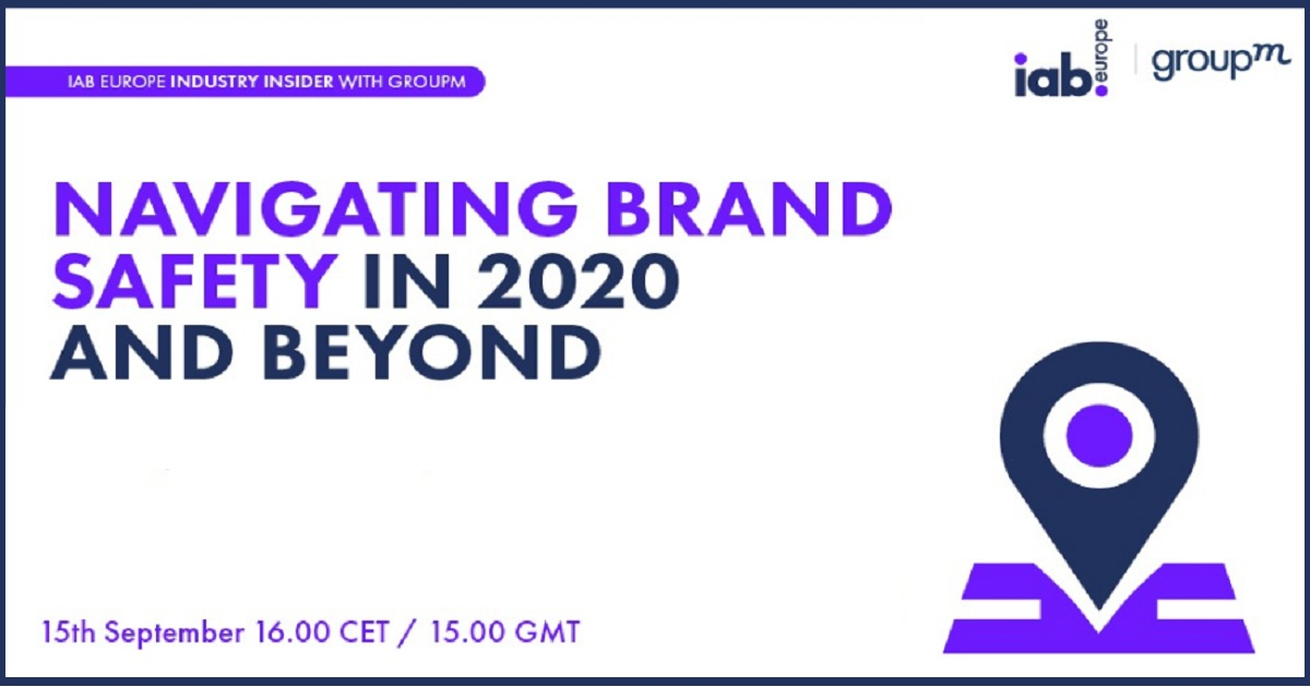 Industry Insider With GroupM: Navigating Brand Safety In 2020 And Beyond