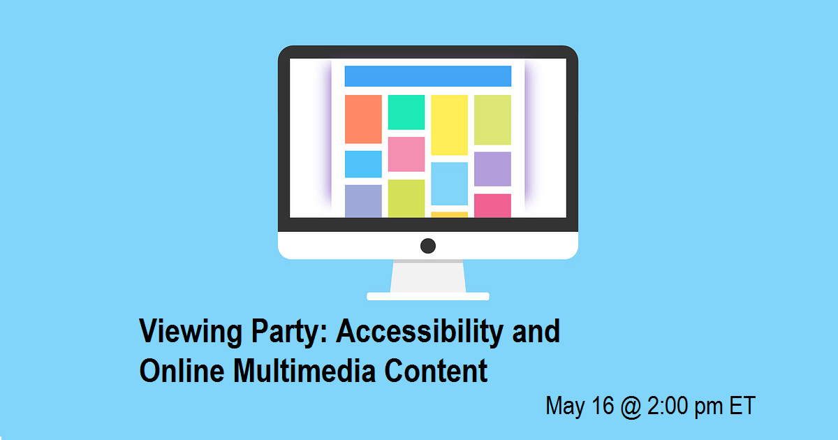 Viewing Party: Accessibility and Online Multimedia Content