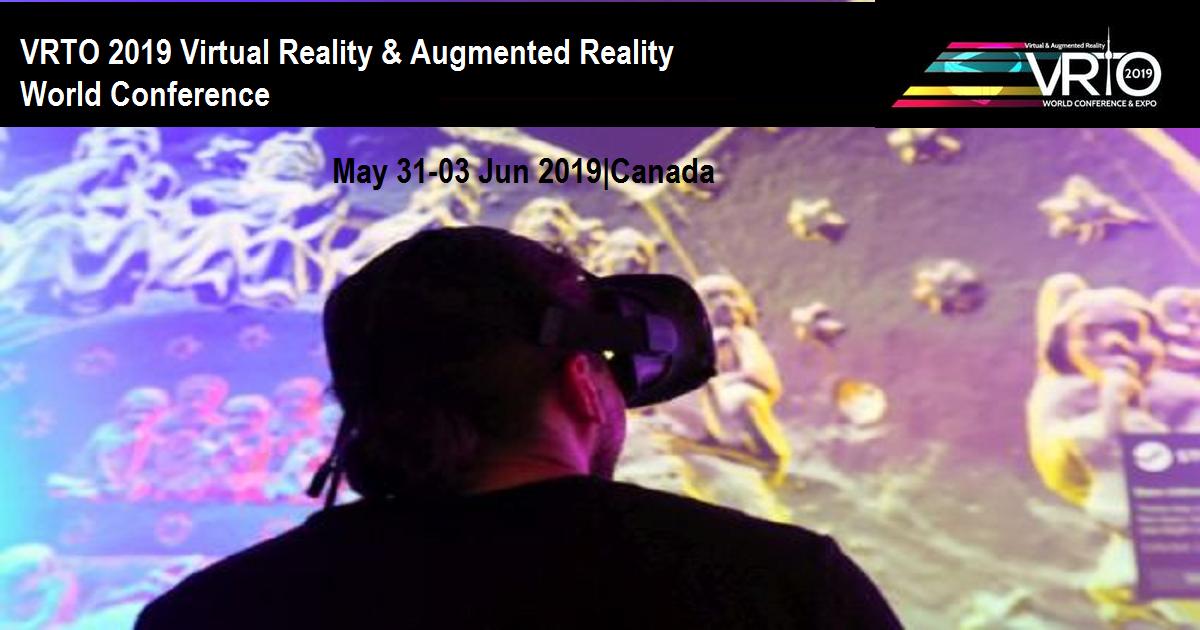 VRTO 2019 Virtual Reality & Augmented Reality World Conference