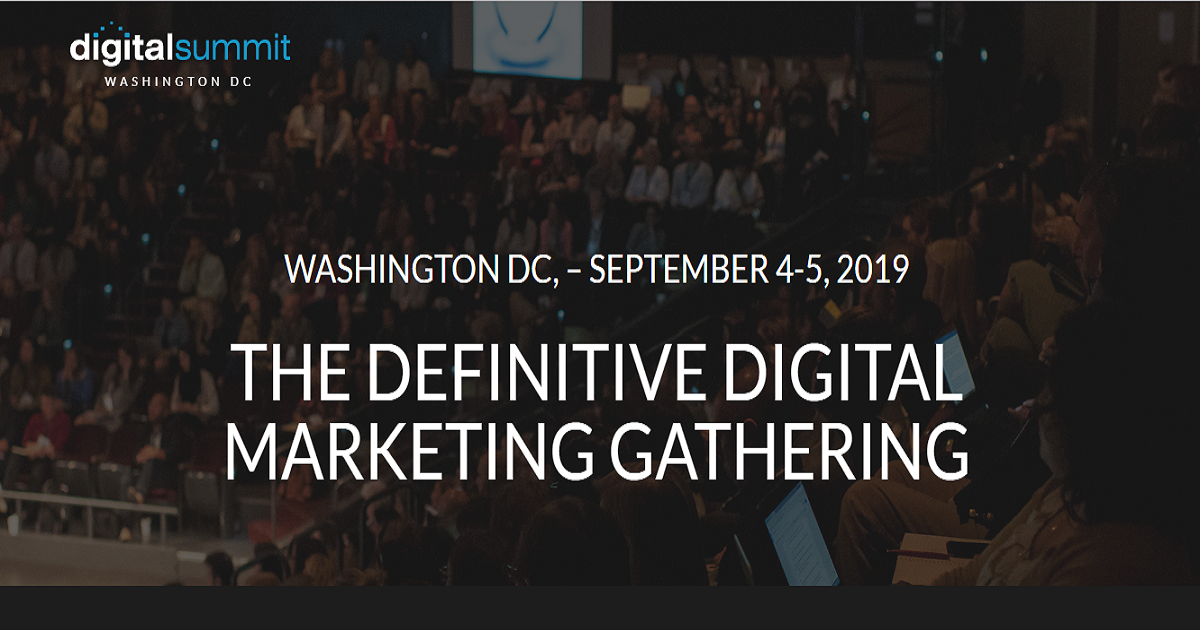 Digital Summit DC 2019: Digital Marketing Conference