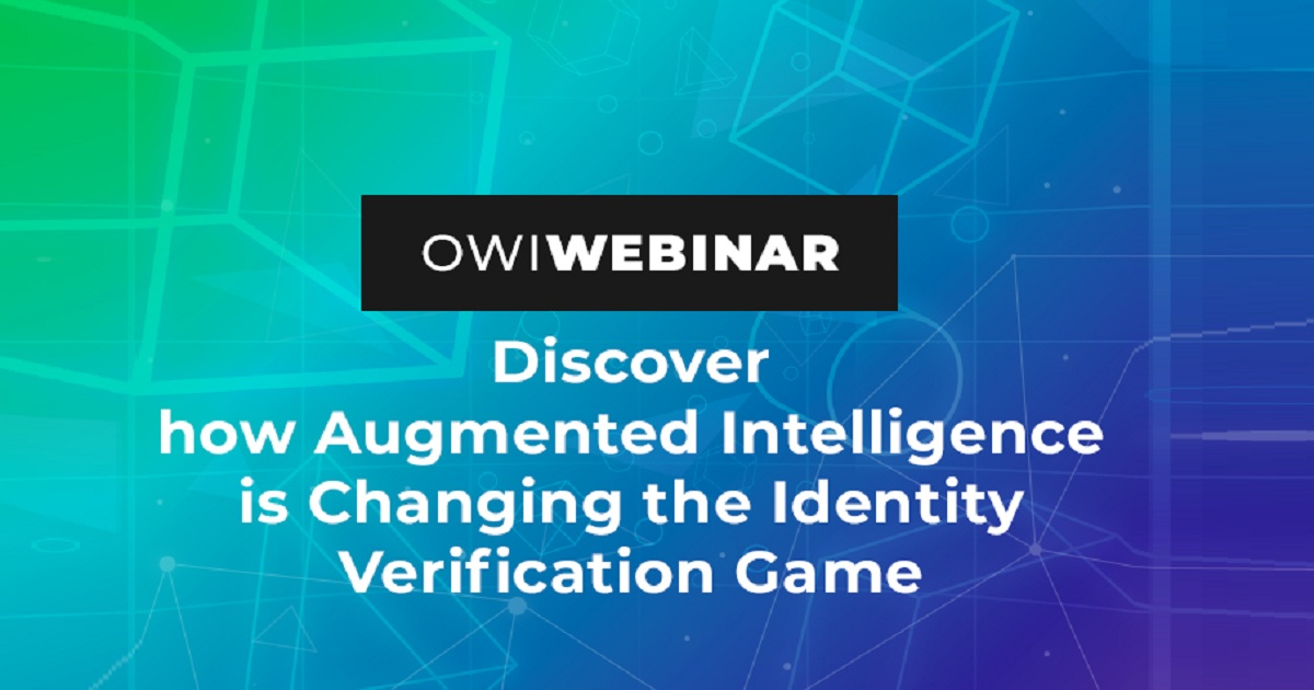 Discover how Augmented Intelligence is Changing the Identity Verification Game