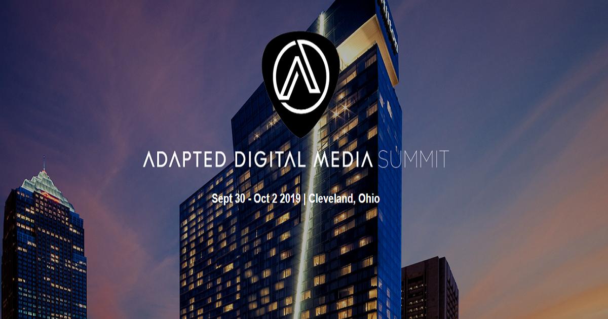 The Adapted Digital Media Summit