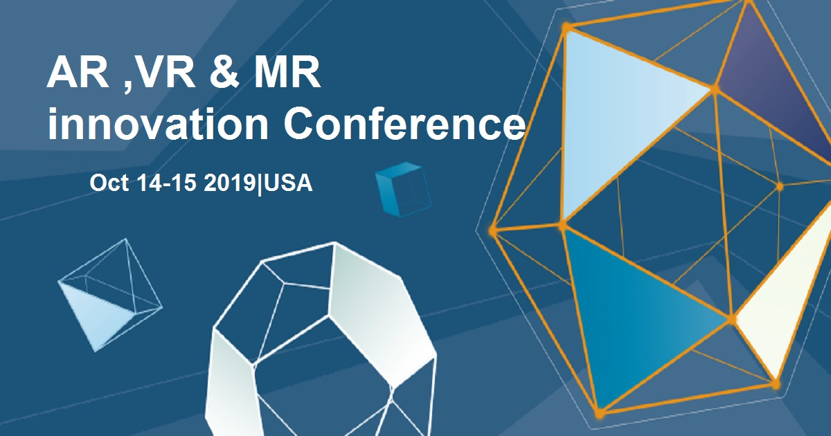 AR ,VR & MR innovation Conference