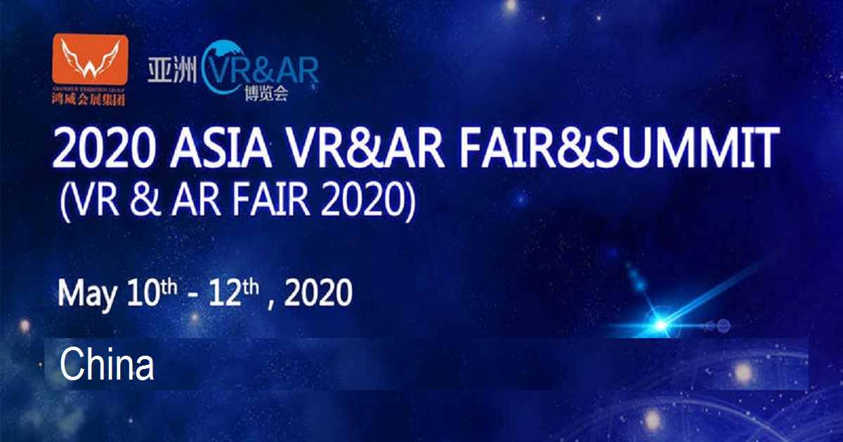 2020 Asia VR & AR Fair & Summit