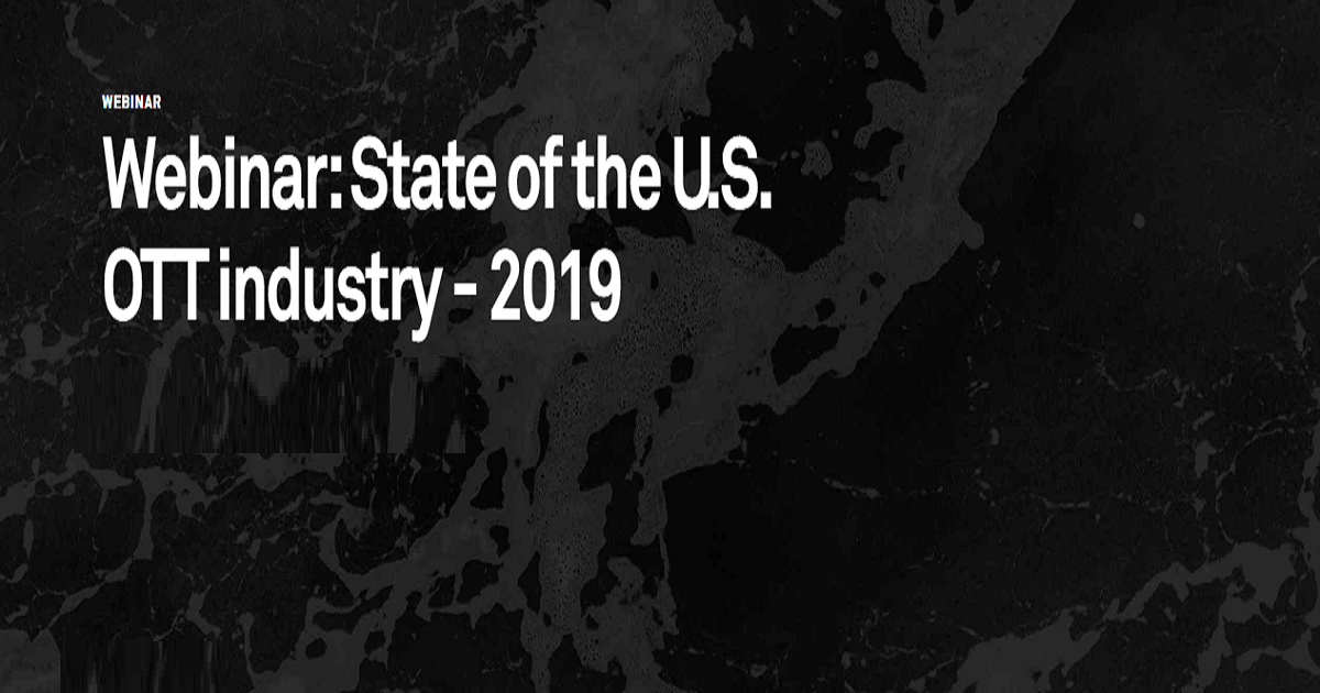 State of the U.S. OTT industry - 2019
