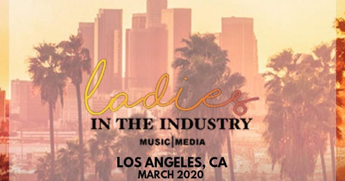 Ladies in the Industry: Music and Media 2020 LA Conference