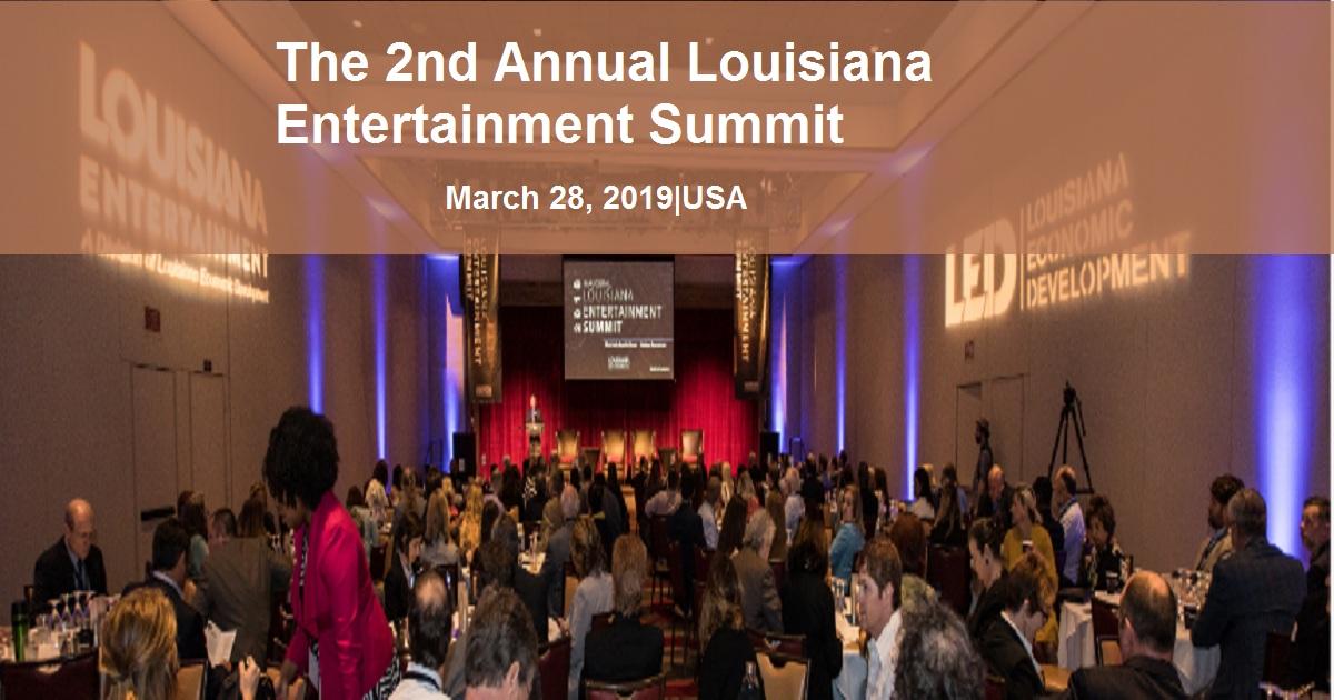 The 2nd Annual Louisiana Entertainment Summit