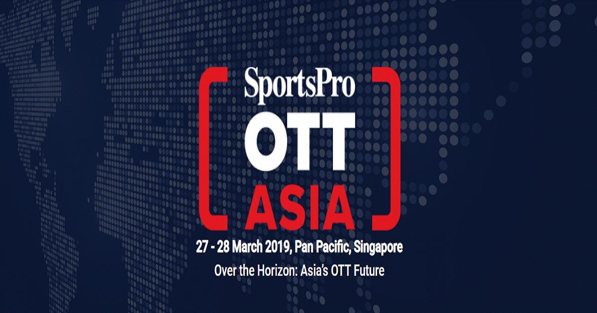 SportsPro OTT Summit Asia