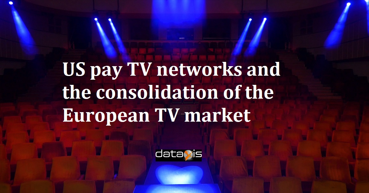 US pay TV networks and the consolidation of the European TV market