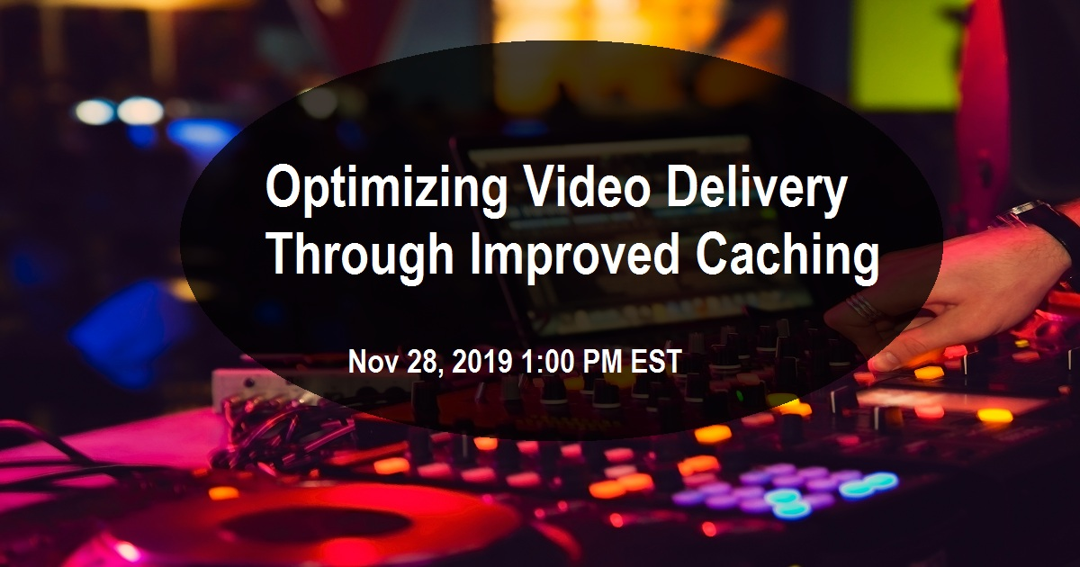 Optimizing Video Delivery Through Improved Caching