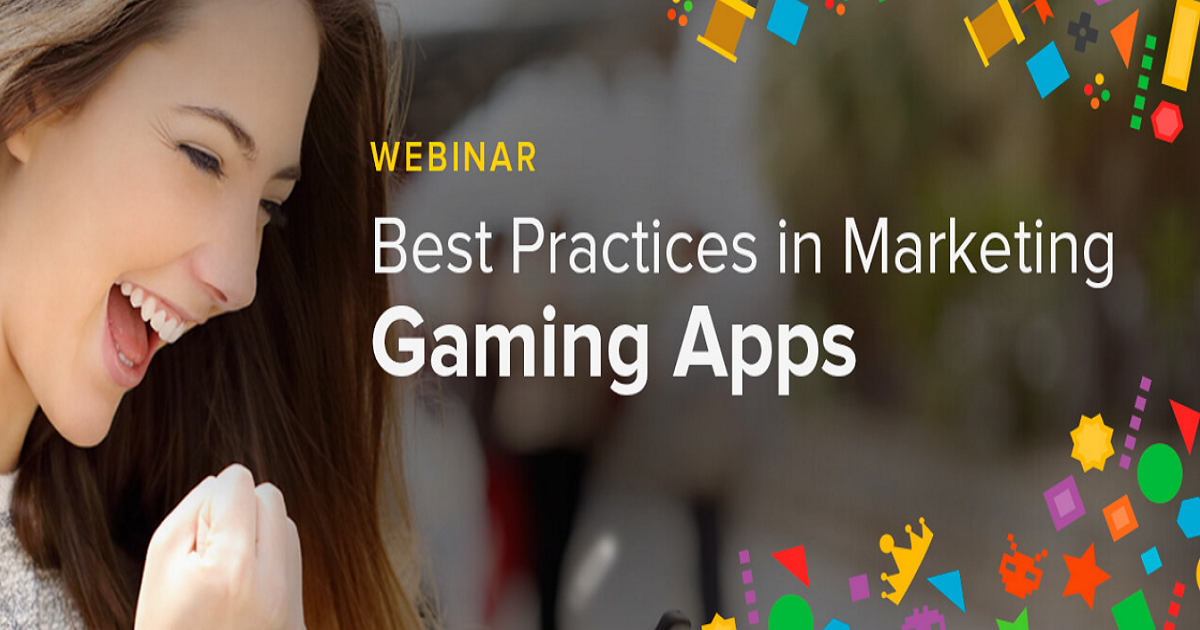Best Practice in Marketing Gaming Apps