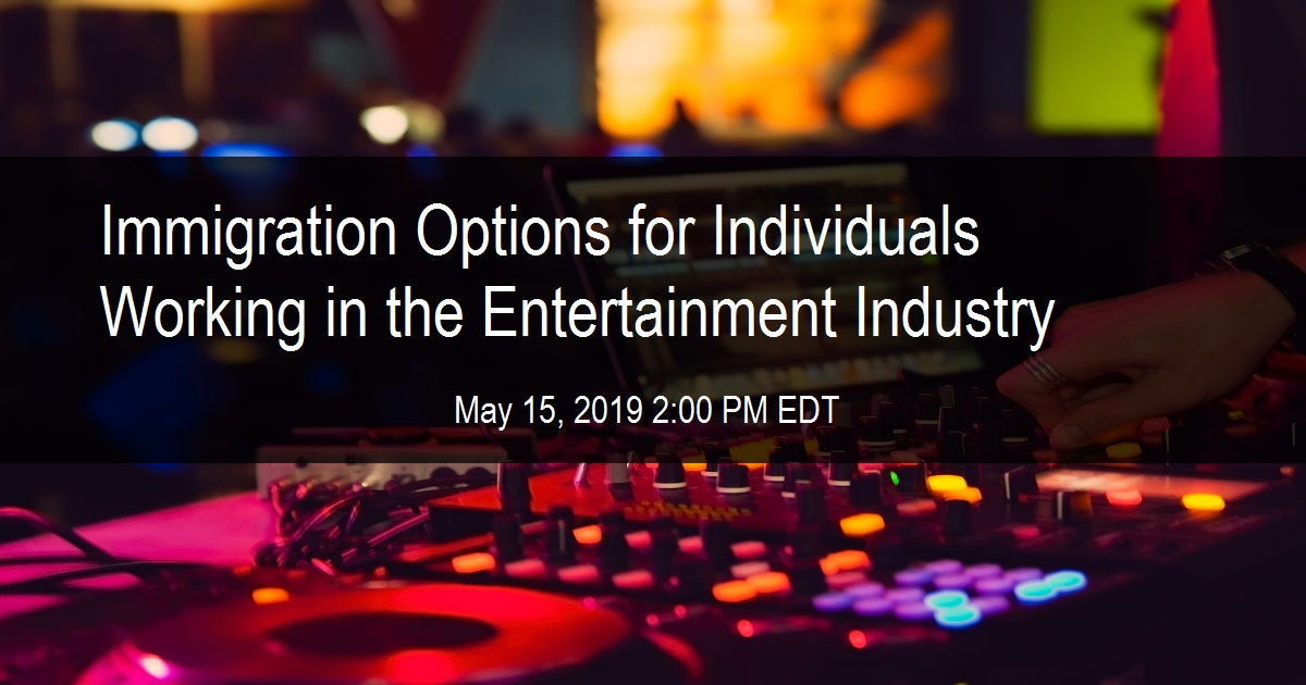 Immigration Options for Individuals Working in the Entertainment Industry