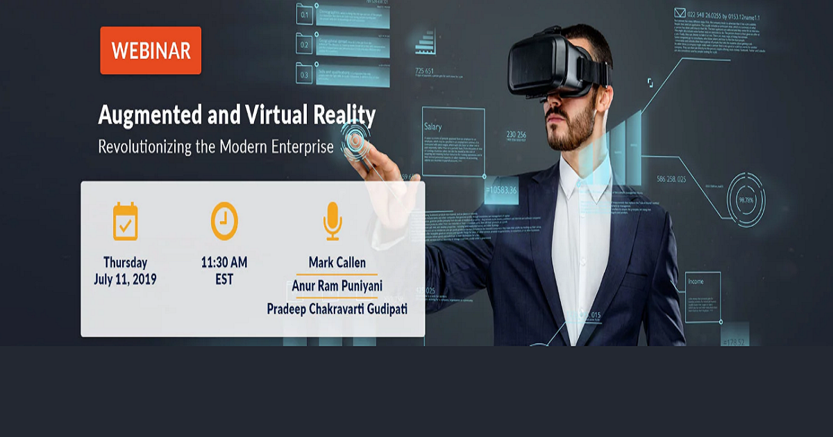 Augmented and Virtual Reality Revolutionizing the Modern Enterprise