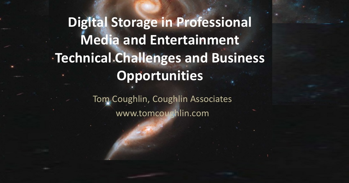 Digital Storage in Professional Media and Entertainment