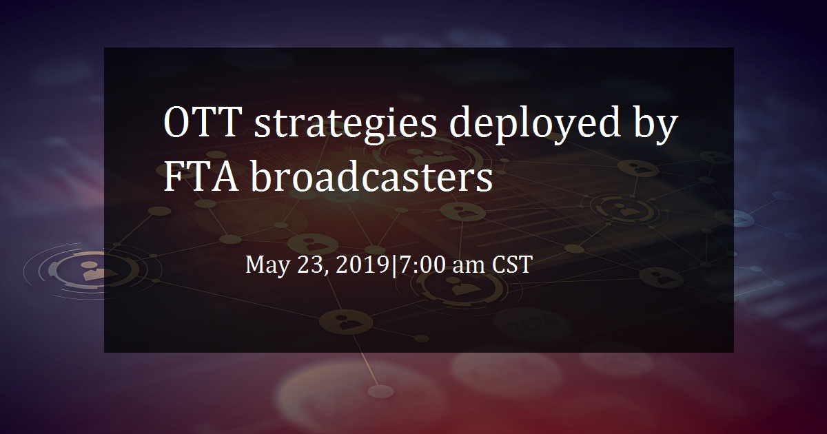 OTT strategies deployed by FTA broadcasters