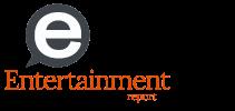 entertainment Report