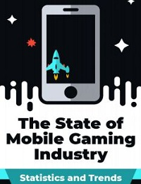 THE STATE OF MOBILE GAMING INDUSTRY [INFOGRAPHIC]