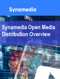 SYNAMEDIA OPEN MEDIA DISTRIBUTION OVERVIEW