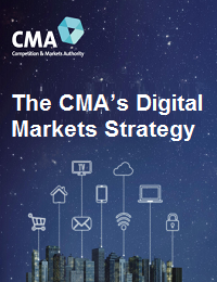 THE CMA'S DIGITAL MARKETS STRATEGY