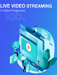 LIVE VIDEO STREAMING GLOBAL PERSPECTIVE