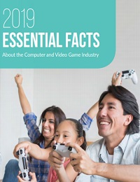 2019 ESSENTIAL FACTS ABOUT THE COMPUTER AND VIDEO GAME INDUSTRY