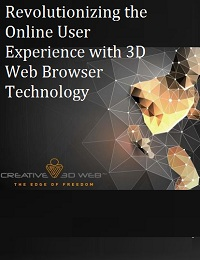 REVOLUTIONIZING THE ONLINE USER EXPERIENCE WITH 3D WEB BROWSER TECHNOLOGY