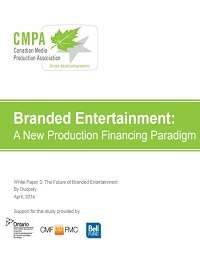 BRANDED ENTERTAINMENT: A NEW PRODUCTION FINANCING PARADIGM