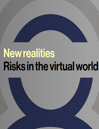 NEW REALITIES RISKS IN THE VIRTUAL WORLD