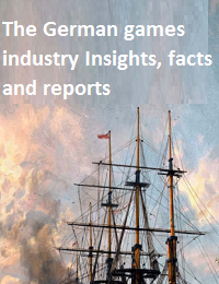 THE GERMAN GAMES INDUSTRY INSIGHTS, FACTS AND REPORTS