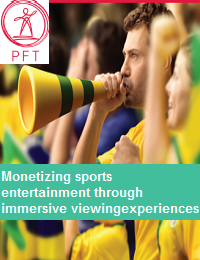 MONETIZING SPORTS ENTERTAINMENT THROUGH IMMERSIVE VIEWING EXPERIENCES