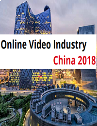 ONLINE VIDEO INDUSTRY CHINA 2018